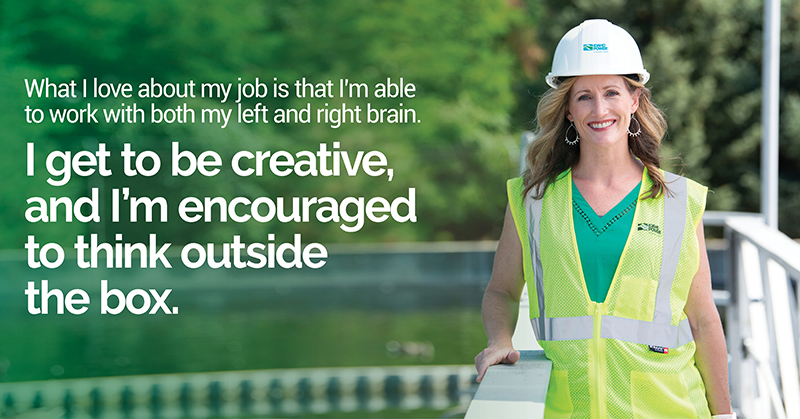 """Female employee with a hard hat and the text, """"What I love about my job is that I'm able to work with both my left and right brain. I get to be creative, and I'm encouraged to think outside the box."""""""