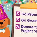 Image of the dog Wattson with a checklist that says go paperless, go green, and donate to Project Share.