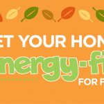 Get your home energy-fit for fall!